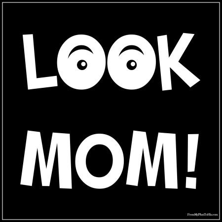 Look Mom